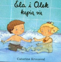Ela i Olek kąpią się - okładka książki