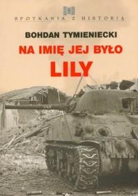Na imię jej było Lily - okładka książki