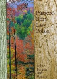 Puszcze bory lasy Polski - okładka książki