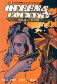 Queen & Country. Tom 2. Gwiazda zaranna - okładka książki