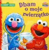 Sezamkowy Zakątek cz. 6. Dbam o - okładka książki