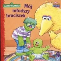 Sezamkowy Zakątek. Mój młodszy - okładka książki