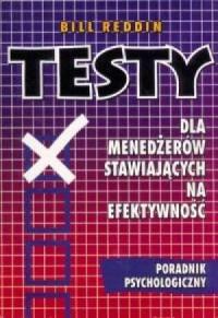 Testy dla menedżerów stawiających na efektywność - okładka książki