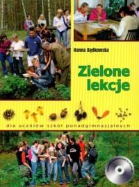 Zielone lekcje dla uczniów szkół ponadgimnazjalnych (+ CD) - okładka książki