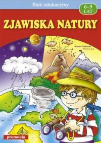 Zjawiska natury 6 - 9 lat - okładka książki