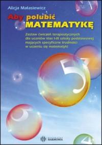 Aby polubić matematykę. Zestaw - okładka podręcznika