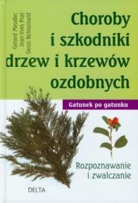 Choroby i szkodniki drzew i krzewów ozdobnych - okładka książki