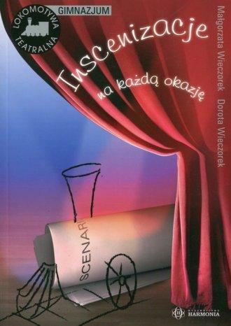 Inscenizacje na każdą okazję (gimnazjum) - okładka podręcznika