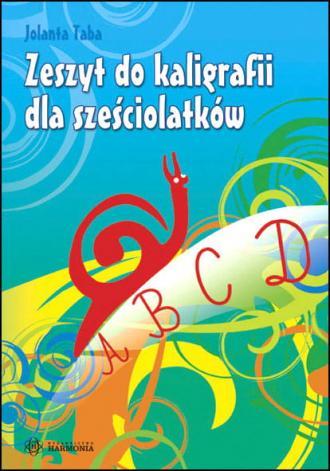 Zeszyt do kaligrafii dla sześciolatków - okładka książki