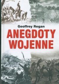 Anegdoty wojenne - okładka książki