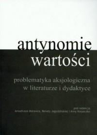 Antynomia wartości w literaturze - okładka książki
