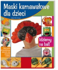 Maski karnawałowe dla dzieci - okładka książki