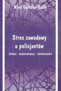 Stres zawodowy u policjantów - - okładka książki