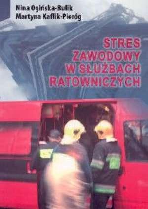 Stres zawodowy w służbach ratowniczych - okładka książki