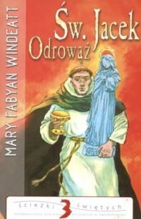 Św. Jacek Odrowąż - okładka książki