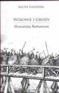 Wojowie i Grody - okładka książki