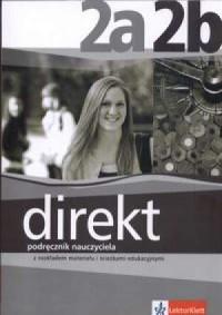 Direkt 2A, 2B. Podręcznik nauczyciela z rozkładem materiału i ścieżkami edukacyjnymi - okładka podręcznika
