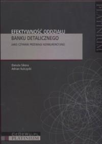 Efektywność oddziału banku detalicznego - okładka książki