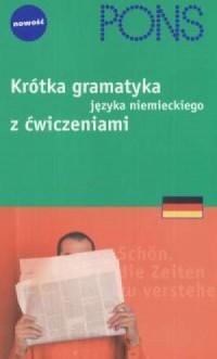 Krótka gramatyka języka niemieckiego z ćwiczeniami - okładka podręcznika