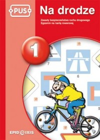 Na drodze 1. Zasady bezpieczeństwa ruchu drogowego - okładka podręcznika
