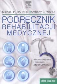 Podręcznik rehabilitacji medycznej - okładka książki