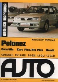 Polonez Caro/Atu Caro Plus/Atu Plus Kombi. Obsługa i naprawa - okładka książki