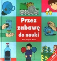 Przez zabawę do nauki - okładka książki