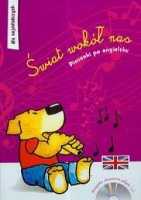 Świat wokół nas. Piosenki po angielsku (+ CD) - okładka podręcznika