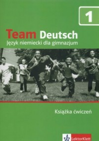 Team Deutsch 1. Język niemiecki. Gimnazjum. Książka ćwiczeń (+ CD) - okładka podręcznika