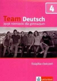 Team Deutsch 4. Język niemiecki. Gimnazjum. Książka ćwiczeń - okładka podręcznika