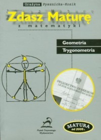 Zdasz Maturę z matematyki. Geometria. Trygonometria - okładka podręcznika