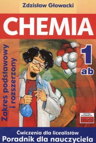 Chemia 1. Ćwiczenia dla licealistów. - okładka książki