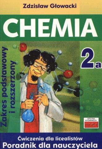 Chemia 2A. Ćwiczenia dla licealistów. - okładka książki
