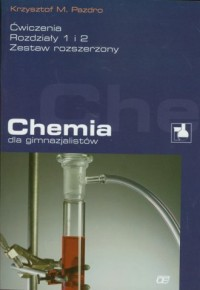 Chemia dla gimnazjalistów. Ćwiczenia. Rozdziały 1-2. Zestaw rozszerzony - okładka podręcznika