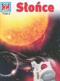 Co i jak. Tom 8. Słońce - okładka książki