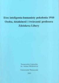 Etos inteligenta - humanisty pokolenia 1910 - okładka książki