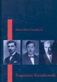 Eugeniusz Kwiatkowski - okładka książki