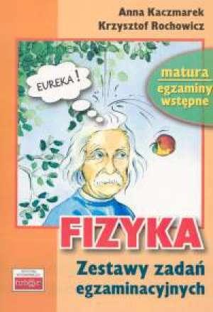 Fizyka. Zestawy testów egzaminacyjnych - okładka książki