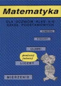 Matematyka 4-6. Prościej jaśniej - okładka książki