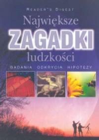 Największe zagadki ludzkości - okładka książki