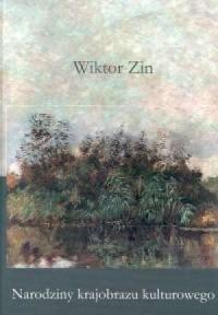 Narodziny krajobrazu kulturowego - okładka książki
