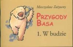 Przygody Basa. W budzie - okładka książki
