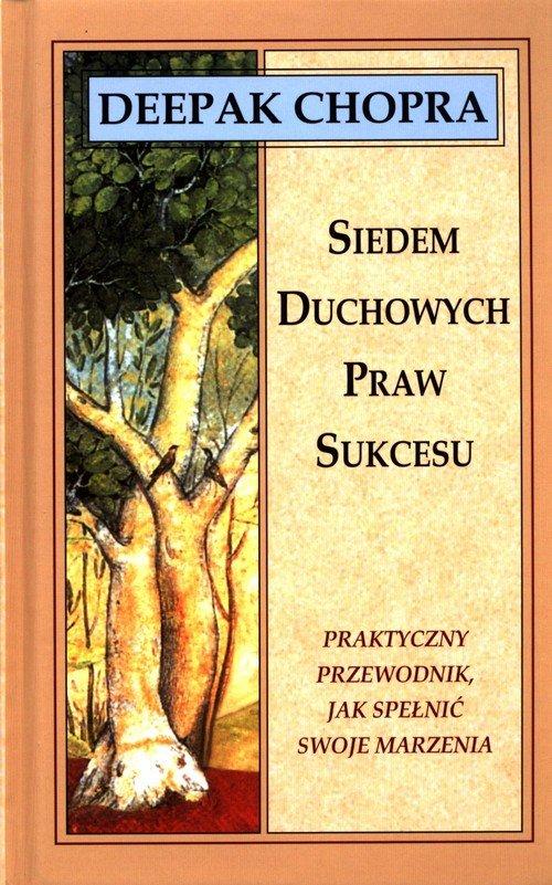 Siedem duchowych praw sukcesu - okładka książki