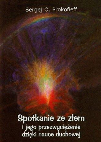 Spotkania ze złem i jego przezwyciężenie - okładka książki