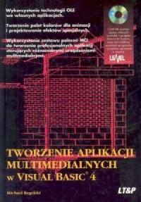 Tworzenie aplikacji multimedialnych w Visual Basic 4 - okładka książki