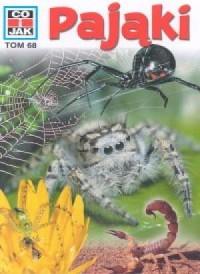 Co i jak. Tom 68. Pająki - okładka książki