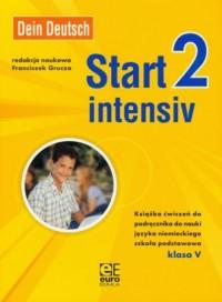 Dein Deutsch. Start intensiv 2. Klasa 5. Szkoła podstawowa. Książka ćwiczeń do podręcznika do nauki języka niemieckiego - okładka podręcznika