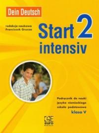 Dein Deutsch. Start intensiv 2. Klasa 5. Szkoła podstawowa. Podręcznik do nauki języka niemieckiego - okładka podręcznika