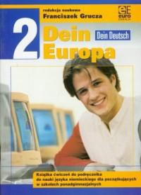 Dein Europa 2. Szkoła ponadgimnazjalna. Ćwiczenia do nauki języka niemieckiego - okładka podręcznika