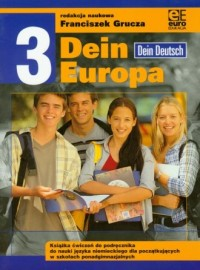 Dein Europa 3. Szkoła ponadgimnazjalna. Ćwiczenia do nauki języka niemieckiego - okładka podręcznika